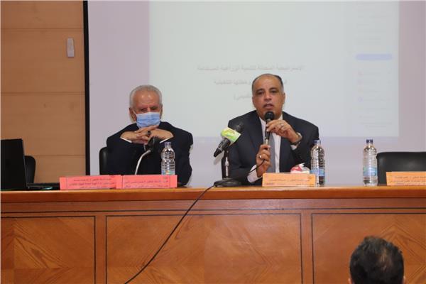 افتتاح فعاليات ورشة عمل تدريبية تحت عنوان «الري الحديث لتحقيق التنمية المستدامة»